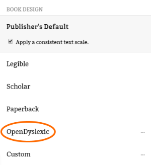 The OpenDyslexic font option. See instructions above.