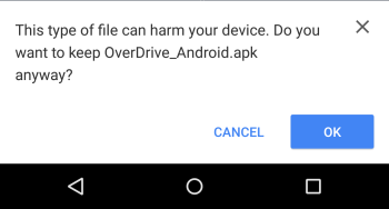 Screenshot of the warning that may appear when installing OverDrive for Android